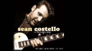 "Sean Costello ""In the Magic Shop"" - Can't Let Go Thumbnail"
