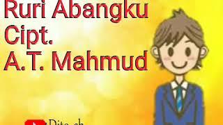 Lirik Lagu Anak - Ruri Abangku - Cipt. A. T. Mahmud