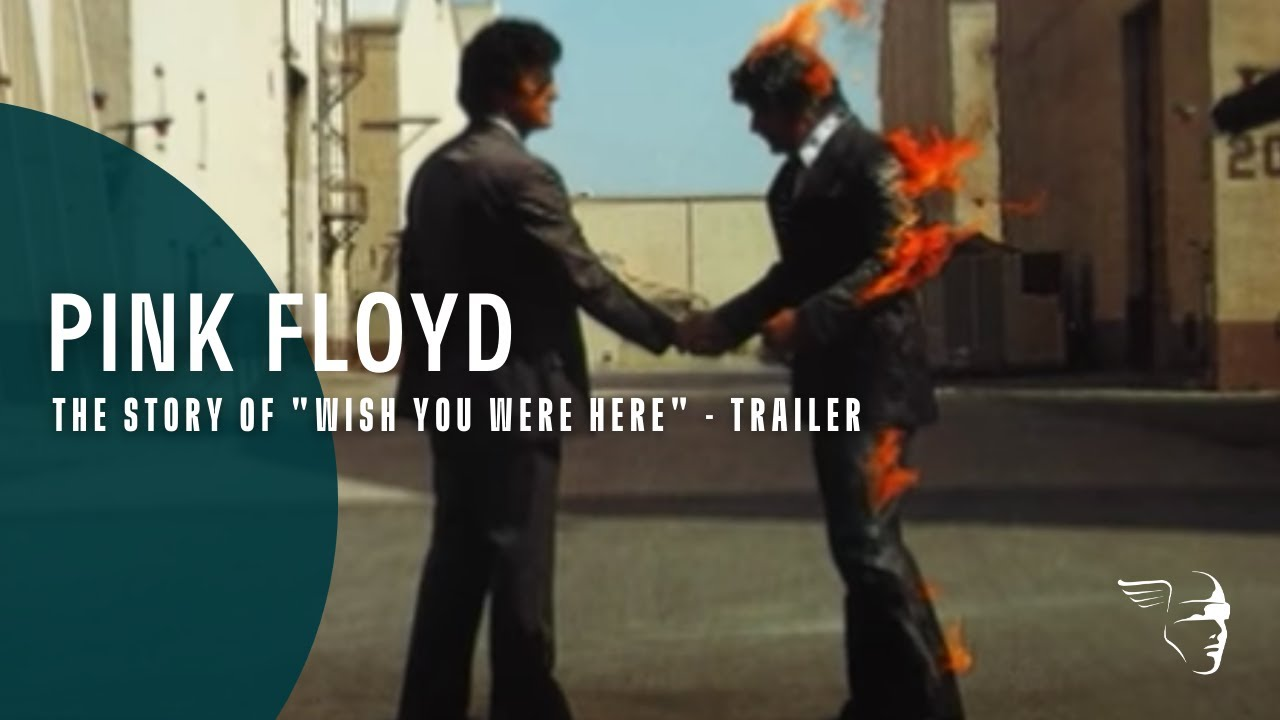 """Pink Floyd -- The Story of """"Wish You Were Here"""" (trailer ..."""