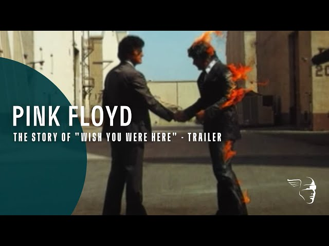 """Pink Floyd -- The Story of """"Wish You Were Here"""" (trailer)"""