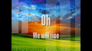 The Dirty Heads - We Will Rise (w/ lyrics)