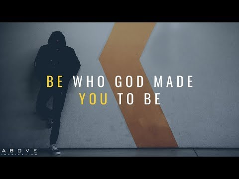 Be You - Inspirational & Motivational Video