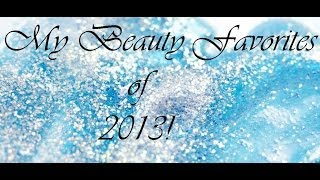 2013 Beauty favorites! (sorry this was uploaded so late!) Thumbnail