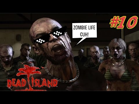 DEAD ISLAND  GAMEPLAY #10 ( FUNNY COMMENTARY ) BY @ITSREAL85