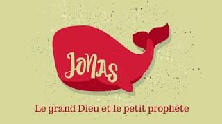 Jonas : le grand Dieu et le petit prophète (Introduction) thumbnail
