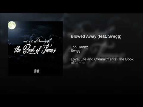 Blowed Away (feat. Swigg)