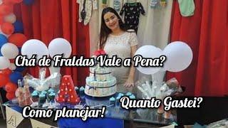 CHÁ DE FRALDAS VALE MESMO A PENA?