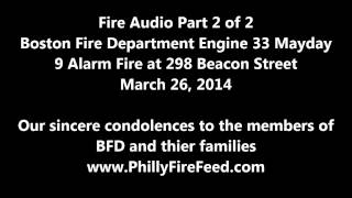 Boston Fire Department Mayday 3-26-14 Part 2
