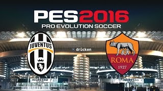 PES 2016 Demo Gameplay PS4 ★ JUVENTUS TURIN vs. AS ROM