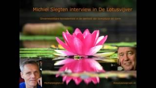 Interview Michiel Slegten In De Lotusvijver 2015 Door Rinus Van Warven