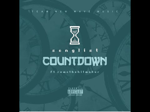 SONGLIST - Countdown Ft. Remo The HitMaker►NEW RNB 2016◄
