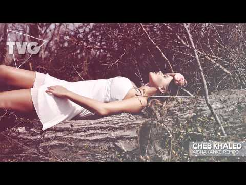 Cheb Khaled - Aicha (Anthony Keyrouz Remix)