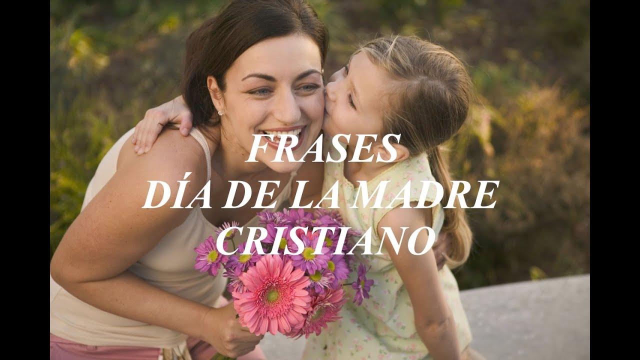 Frases Cortas Para El Día De La Madre Mensaje Cristiano