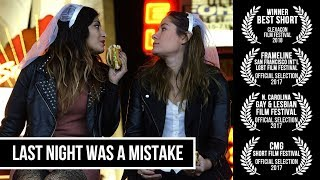 Last Night Was A Mistake (2017) Short Film