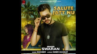 SALUTE JATT NU*SWARAN FT. AKANKSHA SAREEN*BEAT SONG 2017*OFFICIAL PROMO*RAFTAR MUSIC RECORDS