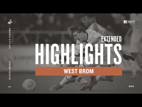 Swansea City V West Brom | Extended Highlights