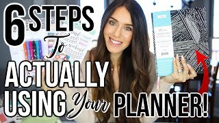 6 Steps To ACTUALLY USING Your Planner in 2019!