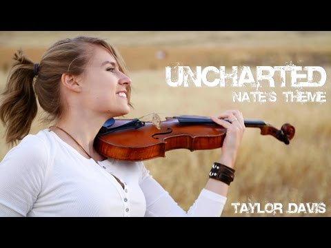 Uncharted: Nate's Theme (Violin Cover) Taylor Davis