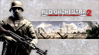 Red Orchestra 2 - Heroes of Stalingrad ► Soundtrack  01 Storm Clouds Over Stalingrad ► ORIGINAL [HD]