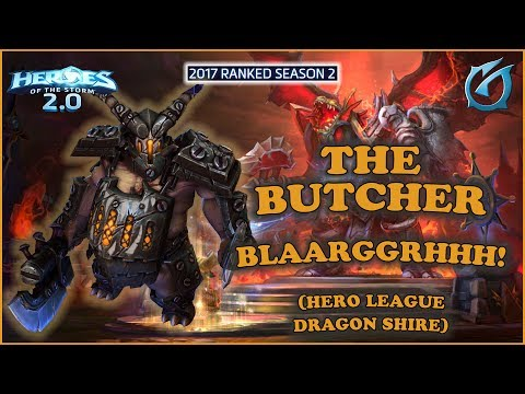 Grubby | Heroes of the Storm 2.0 - The Butcher - Blaarggrhhh! - HL - 2017 S2 - Dragon Shire
