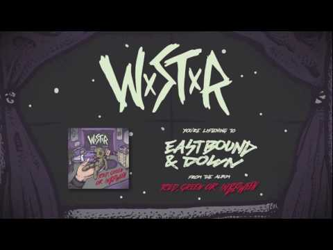 WSTR - Eastbound & Down