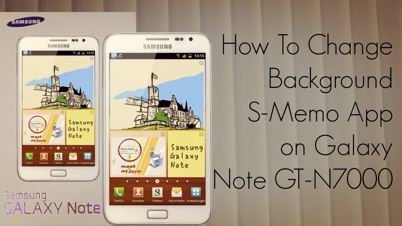 S note background image - Change Galaxy Note Background S Memo App Gt N7000 How To Phoneradar Youtube