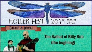 Barker & Broski  - The Ballad of Billy Bob (the beginning)