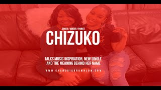 Chizuko Talks Music Inspiration, New Single and The Meaning Behind Her Name'