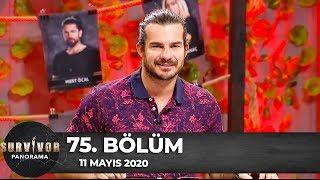 Survivor Panorama 75.Bölüm | 11 Mayıs 2020