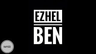 Ezhel - Ben (Sözleriyle) (Lyric Video)