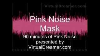 Pink Noise Tinnitus Masking - 90 Minutes