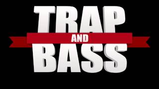 New!! EDM Trap and Bass Mix (March 2014)
