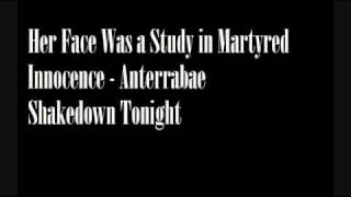 Watch Anterrabae Her Face Was A Study In Martyred Innocence video