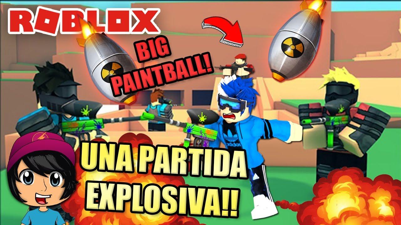 UNA PARTIDA EXPLOSIVA! BIG PAINTBALL! | Soy Blue | Roblox Español