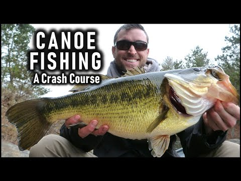 How To Fish From A Canoe - A Crash Course In Tackle & Tactics