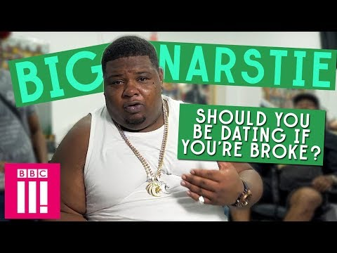 Should You Be Dating If You're Broke?   Big Narstie's Let's Settle This