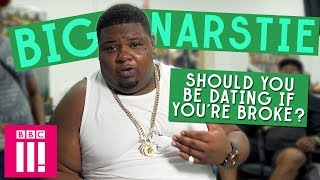 Should You Be Dating If You're Broke? | Big Narstie's Let's Settle This