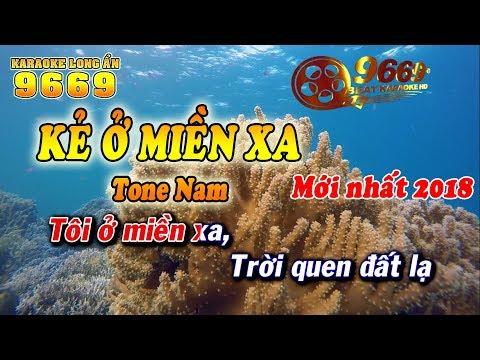 Karaoke Kẻ Ở Miền Xa   Tone Nam   Karaoke 9669   Keyboard Long Ẩn