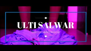 ULTI SALWAR | MANTO | MONEY SABHARWAL