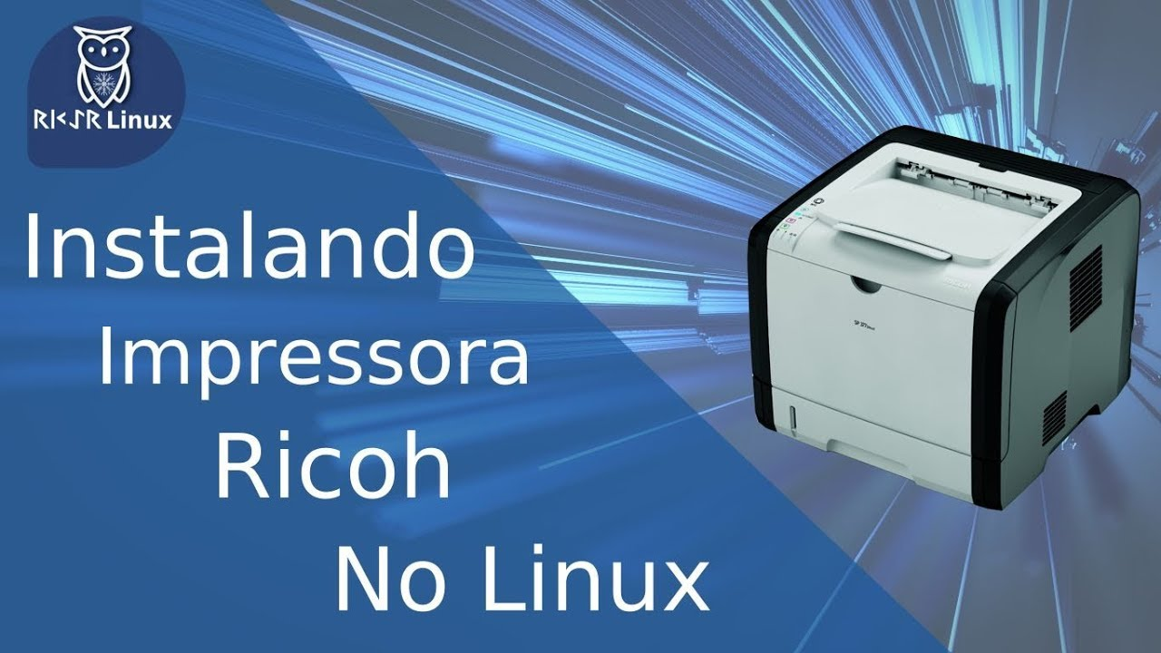 RICOH LINUX PRINTER WINDOWS XP DRIVER DOWNLOAD