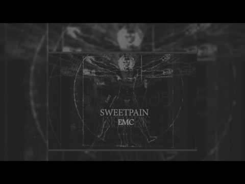 Sweet Pain - EMC