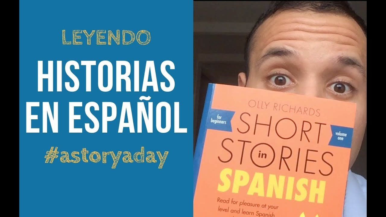 Reading Short Stories in Spanish by Olly Richards | #astoryaday