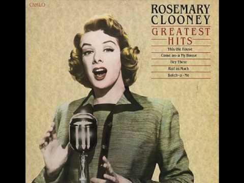 Rosemary clooney half as much