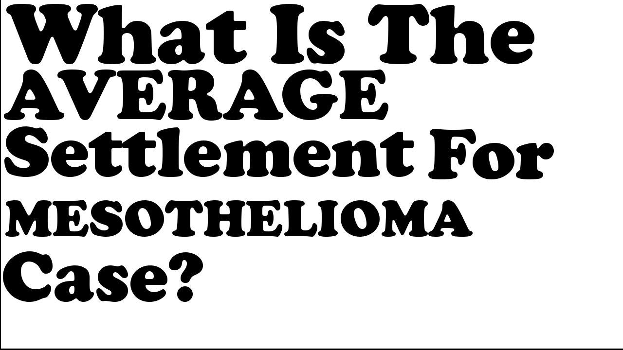 average mesothelioma settlement