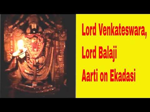 Balaji Aarti, Venkateswara Swamy Aarti on Ekadashi