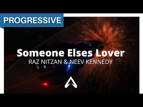 Raz Nitzan & Neev Kennedy - Someone Elses Lover