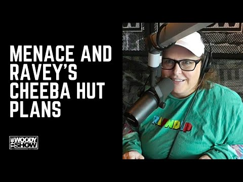 Menace and Ravey Want to Open A Cheba Hut