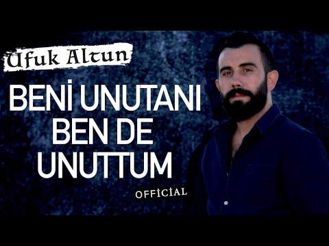 Ufuk Altun - Beni Unutanı Bende Unuttum - (İsyan-ı Aşk / 2017 Official Video)