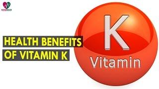 Health Benefits Of Vitamin K || Health Sutra - Best Health Tips