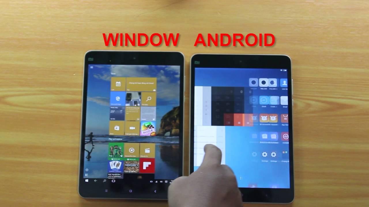 So sánh hiệu năng và tốc độ Mi Pad 2 (Windows) vs. Mi Pad 2 (Android)